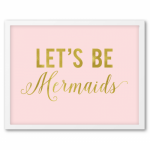 free-printable-wall-art-blush-gold-lets-be-mermaids-2-400x514